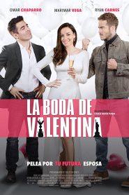 La Boda de Valentina (2018) Online Completa en Español Latino