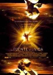 La fuente de la vida (2006) Online Completa en Español Latino
