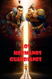 Los hermanos guardianes (2016) Online Completa en Español Latino