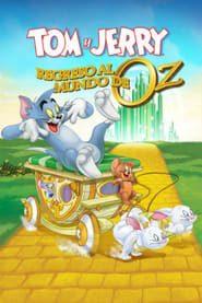 Tom y Jerry: Regreso al mundo de OZ (2016) Online Completa en Español Latino