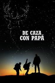 De caza con papá (2018) Online Completa en Español Latino