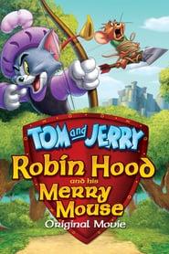 Tom y Jerry: Robin Hood y el ratón de Sherwood (2012) Online Completa en Español Latino