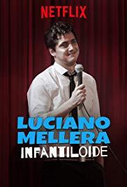 Luciano Mellera: Infantiloide (2018) Online Completa en Español Latino