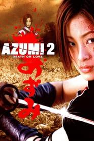 Azumi 2 (2005) Online Completa en Español Latino