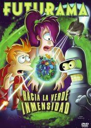 Futurama: Hacia la verde inmensidad (2009) Online Completa en Español Latino
