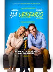 Ya veremos (2018) Online Completa en Español Latino