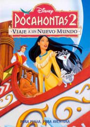 Pocahontas 2: Viaje a un nuevo mundo (1998) Online Completa en Español Latino