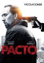 El pacto (2011) Online Completa en Español Latino