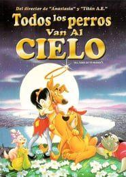 Todos los perros van al cielo (1989) Online Completa en Español Latino