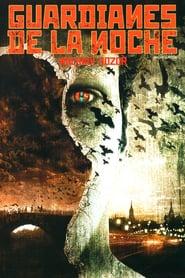 Guardianes de la noche (2004) Online Completa en Español Latino