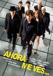 Ahora me ves (2013) Online Completa en Español Latino