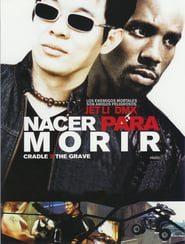 Nacer para morir Online (2003) Completa en Español Latino