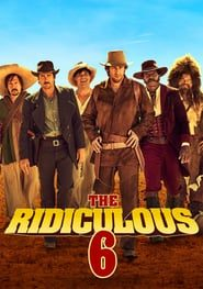 The Ridiculous 6 (2015) Online Completa en Español Latino