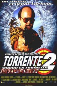 Torrente 2: Misión en Marbella (2001) Online Completa en Español Latino