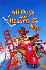 Todos los perros van al cielo 2 (1996) Online Completa en Español Latino