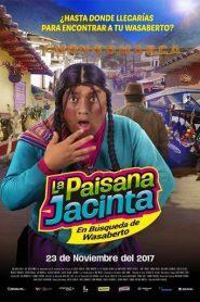 La Paisana Jacinta: En búsqueda de Wasaberto (2017) Online Completa en Español Latino