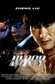 Blood Money (2012) Online Completa en Español Latino