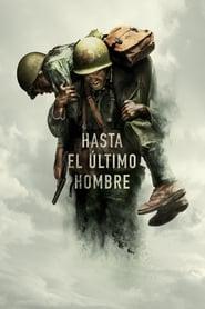 Hasta el último hombre (2016) Online Completa en Español Latino