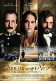 Arráncame la vida Online (2008) Completa en Español Latino