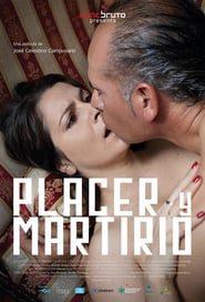 Placer y martirio (2015) Online Completa en Español Latino