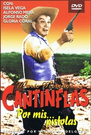 Cantinflas: Por mis pistolas Online (1968) Completa en Español Latino
