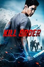 Kill Order (2017) Online Completa en Español Latino