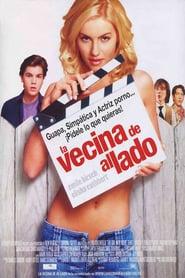 La vecina de al lado (2004) Online Completa en Español Latino