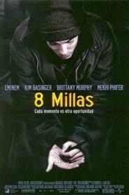 8 millas (2002) Online Completa en Español Latino