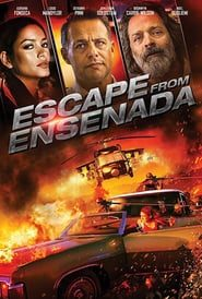 Escape from Ensenada (2017) Online Completa en Español Latino