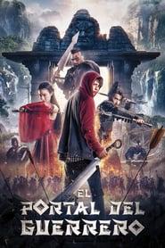 El portal del guerrero (2016) Online Completa en Español Latino