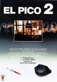 El pico 2 (1984) Online Completa en Español Latino