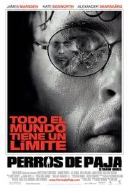 Perros de paja (2011) Online Completa en Español Latino