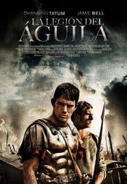 La legión del águila (2011) Online Completa en Español Latino