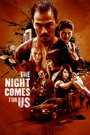 The Night Comes for Us (2018) Online Completa en Español Latino