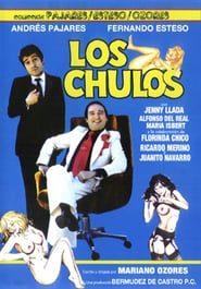 Los chulos (1981) Online Completa en Español Latino