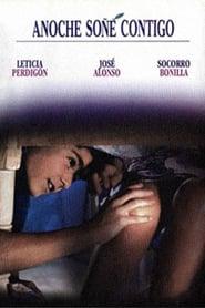 Anoche soñé contigo (1992) Online Completa en Español Latino