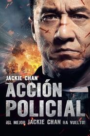 Police Story: Acción policial (2013) Online Completa en Español Latino
