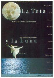 La teta y la luna (1994) Online Completa en Español Latino