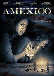 Amexico (2016) Online Completa en Español Latino