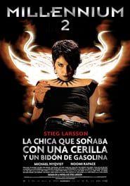 Millennium 2: La chica que soñaba con una cerilla y un bidón de gasolina (2009) Online Completa en Español Latino