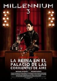Millennium 3: La reina en el palacio de las corrientes de aire (2009) Online Completa en Español Latino
