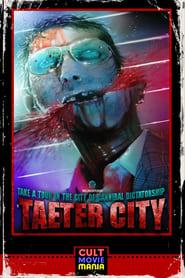 Taeter City (2012) Online Completa en Español Latino