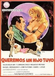 Queremos un hijo tuyo (1981) Online Completa en Español Latino
