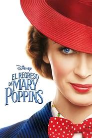 El Regreso de Mary Poppins Online (2018) Completa en Español Latino