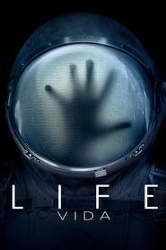Life (Vida) (2017) Online Completa en Español Latino