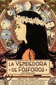 La Vendedora de Fósforos (2018) Online Completa en Español Latino