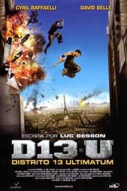 Distrito 13 Ultimatum Online (2009) Completa en Español Latino