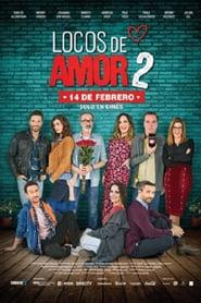 Locos de Amor 2 (2018) Online Completa en Español Latino