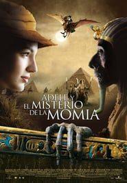 Adele Y El Misterio De La Momia (2010) Online Completa en Español Latino