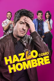 Hazlo como hombre Online (2017) Completa en Español Latino